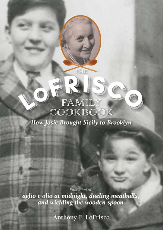 The LoFrisco Family Cookbook